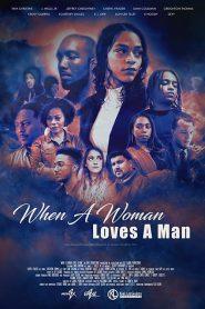 When a Woman Loves a Man