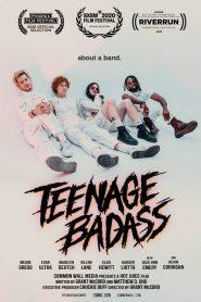 Teenage Badass